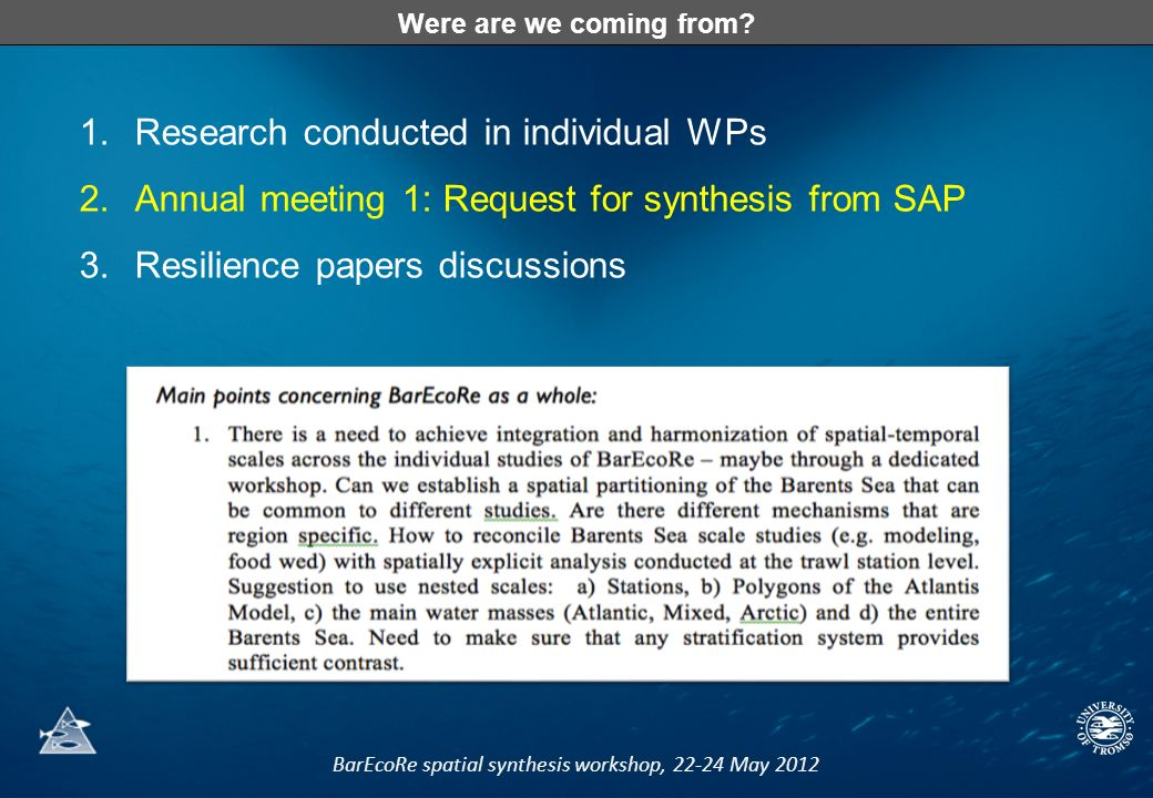 BarEcoRe spatial synthesis workshop, 22-24 May 2012 Were are we coming from.