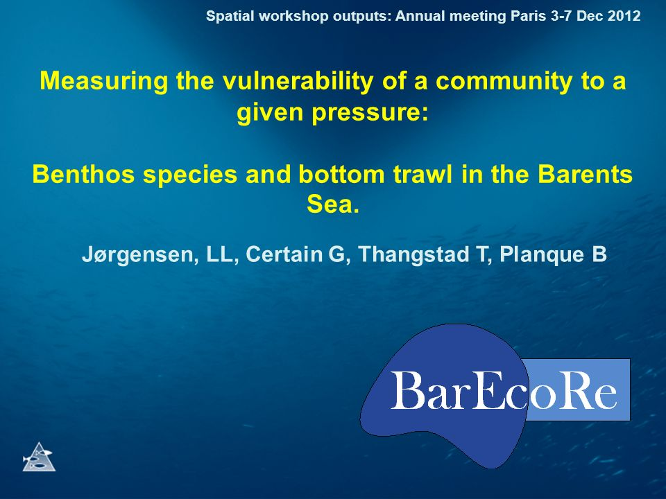 Measuring the vulnerability of a community to a given pressure: Benthos species and bottom trawl in the Barents Sea.