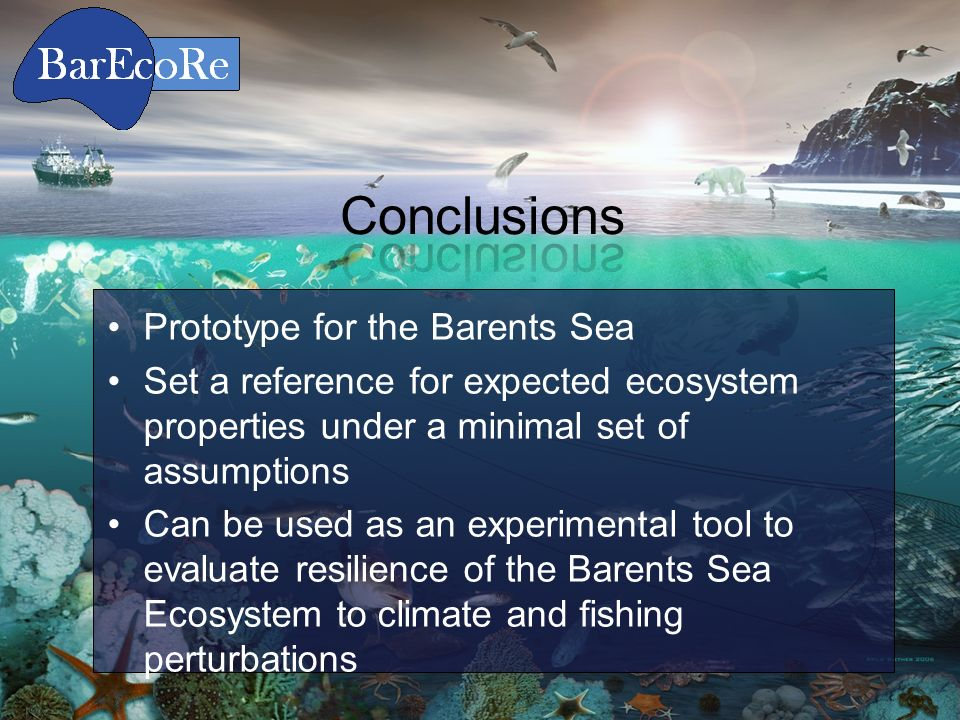 A Dynamic Stochastic Food Web model for the Barents Sea Prototype for the Barents Sea Set a reference for expected ecosystem properties under a minima