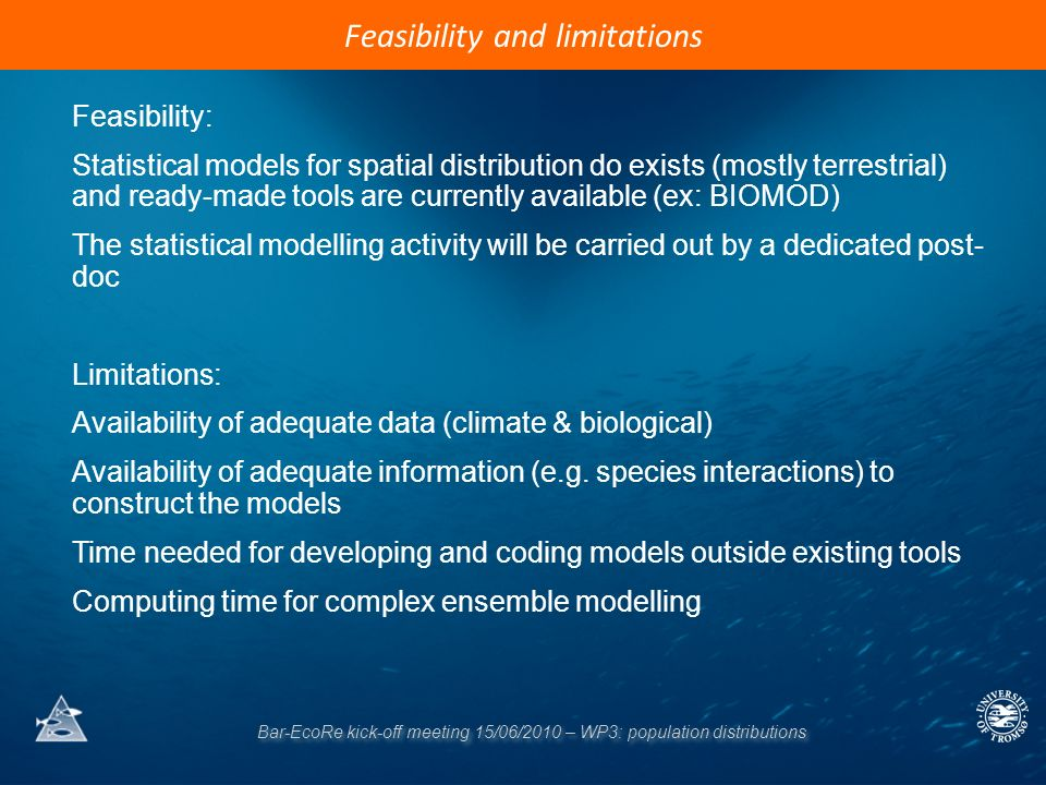 Bar-EcoRe kick-off meeting 15/06/2010 – WP3: population distributions Feasibility and limitations Feasibility: Statistical models for spatial distribu