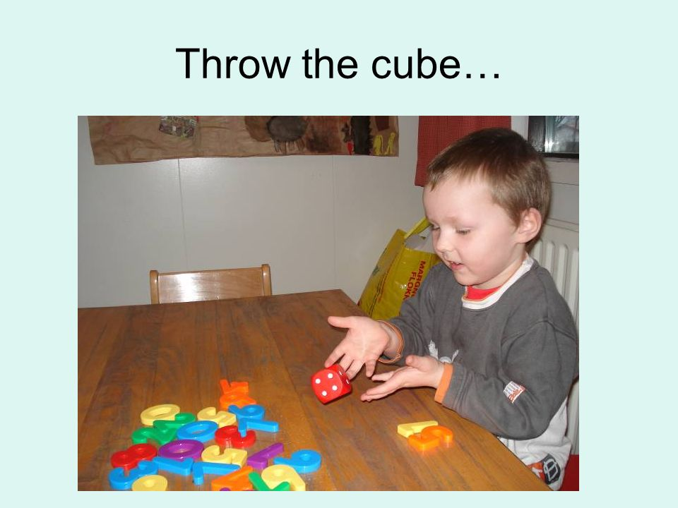 Throw the cube…
