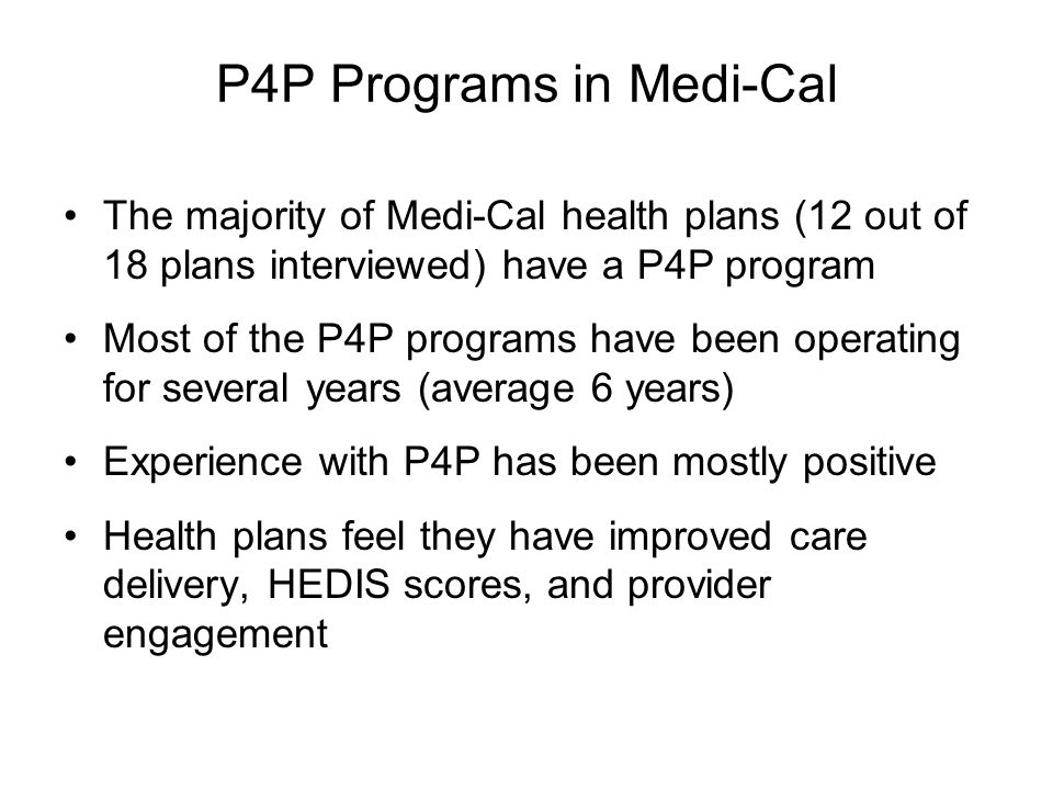 Physician Incentive Program Participation is automatic Payment is based on claims and encounter data received by L.A.