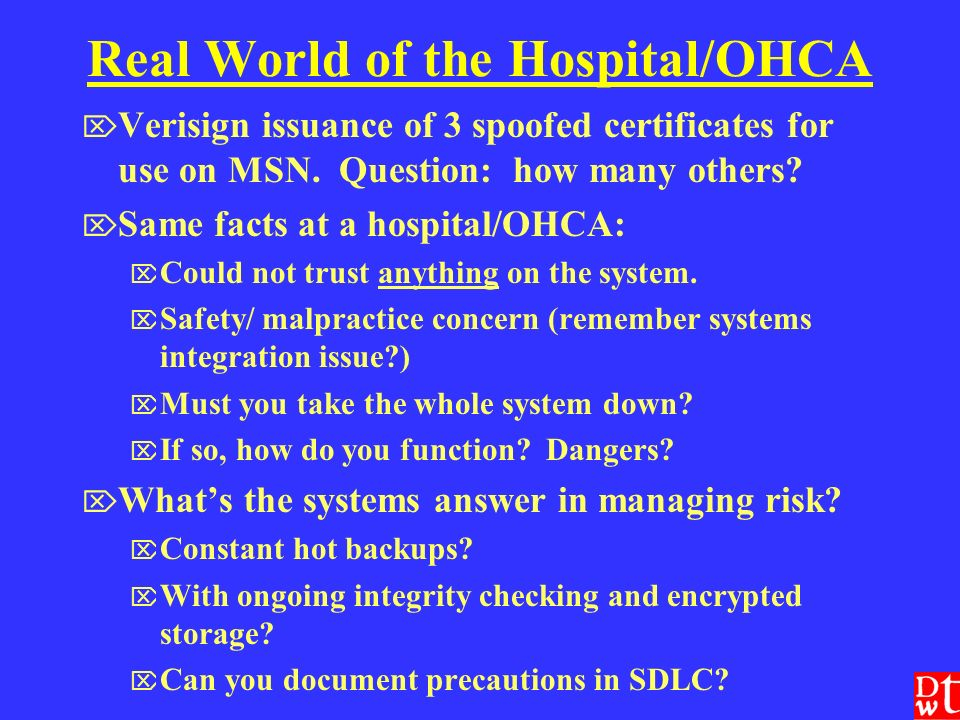 Real World of the Hospital/OHCA Verisign issuance of 3 spoofed certificates for use on MSN.