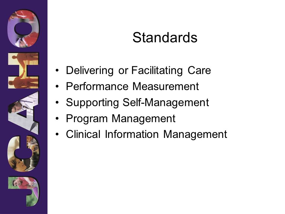 Standards Delivering or Facilitating Care Performance Measurement Supporting Self-Management Program Management Clinical Information Management
