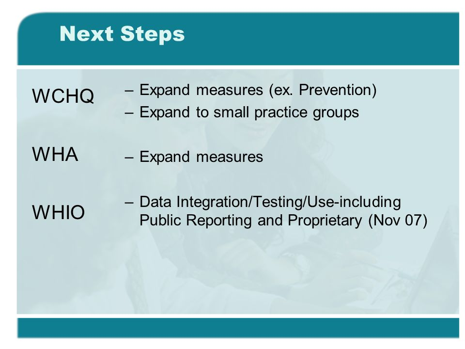 Next Steps –Expand measures (ex.