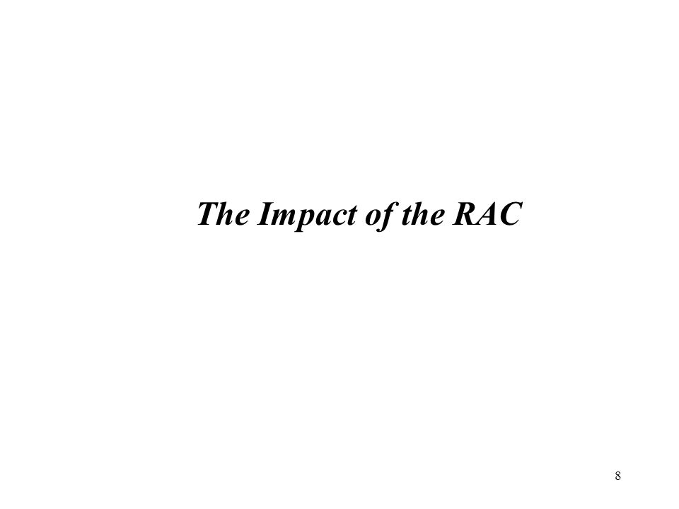 8 The Impact of the RAC