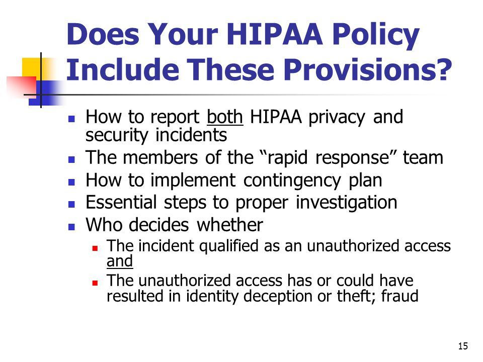 15 Does Your HIPAA Policy Include These Provisions.