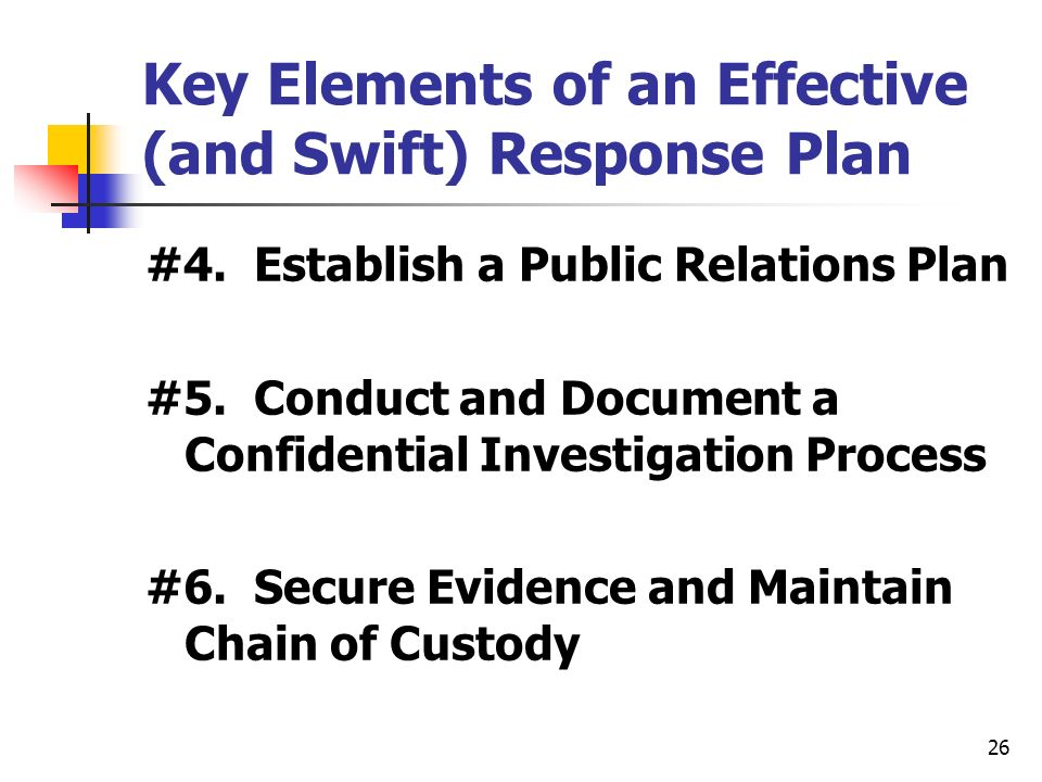26 Key Elements of an Effective (and Swift) Response Plan #4.