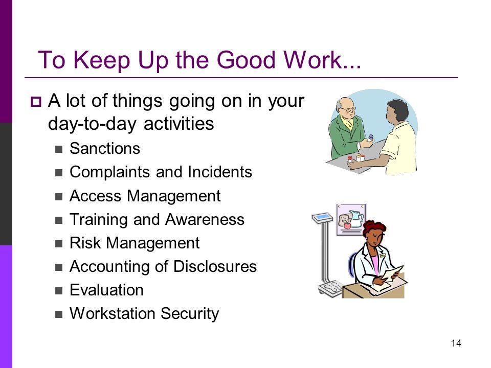 13 What We Are Doing – HIPAA Metrics