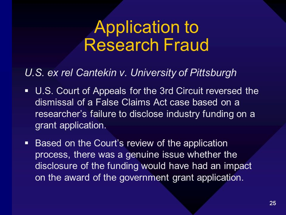 25 Application to Research Fraud U.S. ex rel Cantekin v.