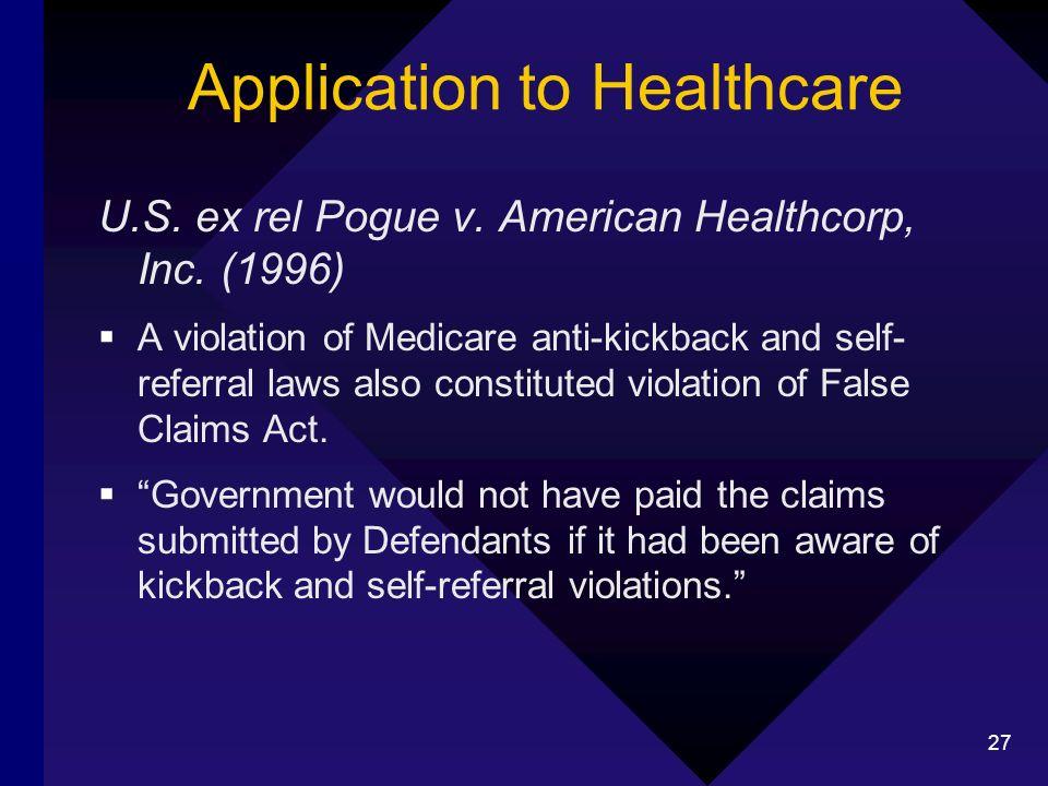 27 Application to Healthcare U.S. ex rel Pogue v.