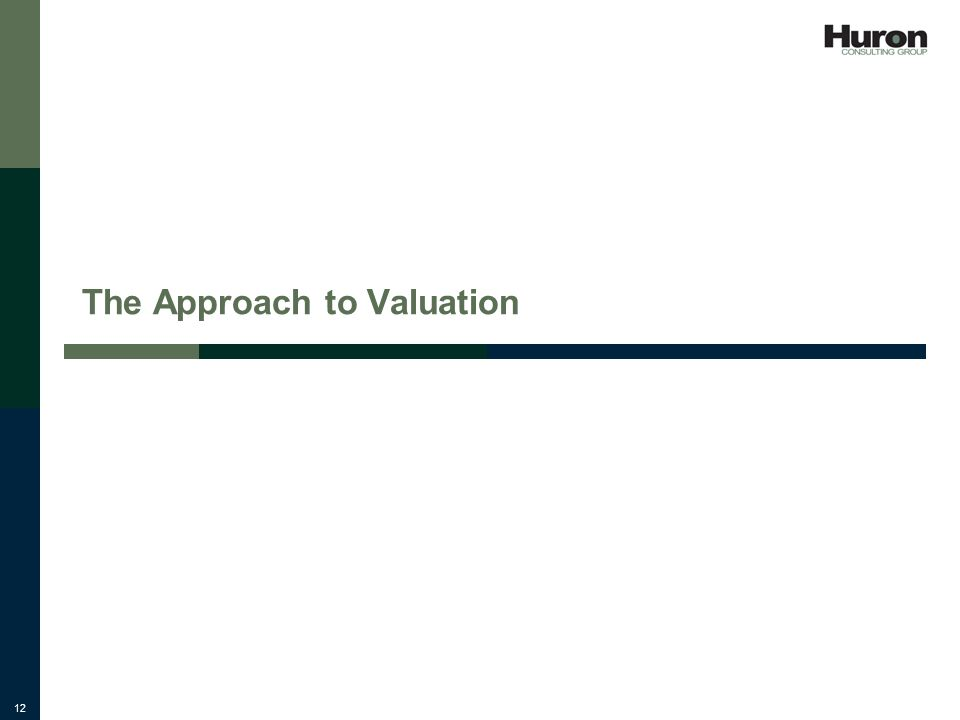 12 The Approach to Valuation