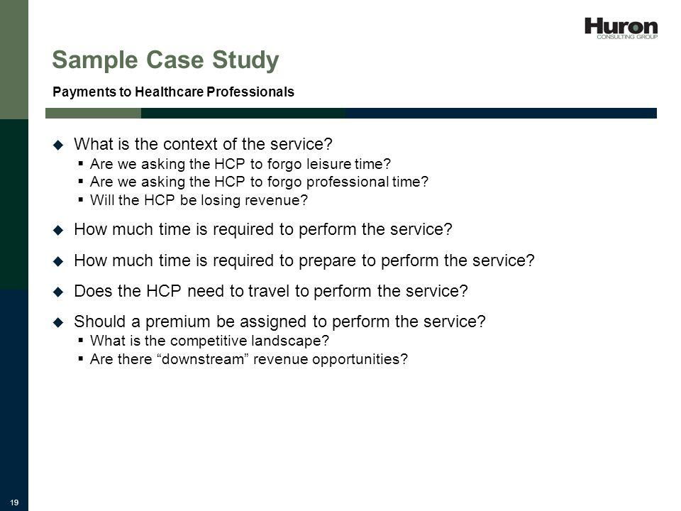 19 Sample Case Study What is the context of the service.