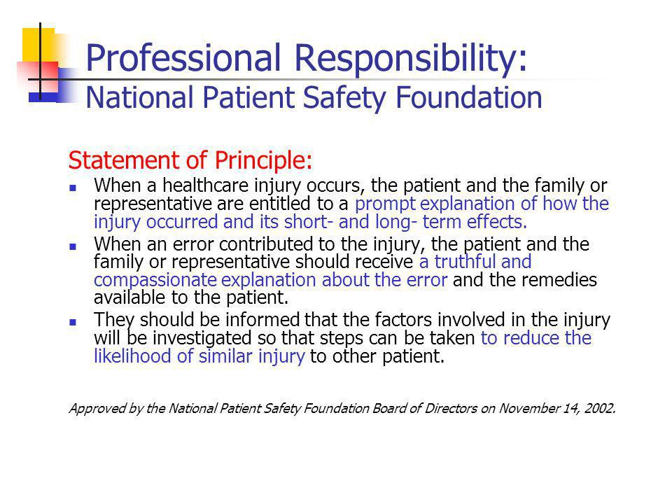 Risk Management Extreme Honesty – 1999 VA Medical Center, Lexington, KY Suggests (but does not prove) financial superiority of a full disclosure policy.