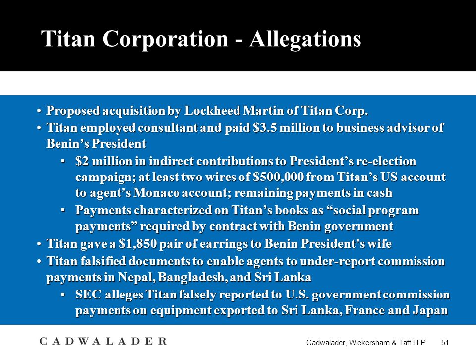 Cadwalader, Wickersham & Taft LLP 51 Titan Corporation - Allegations Proposed acquisition by Lockheed Martin of Titan Corp.Proposed acquisition by Lockheed Martin of Titan Corp.
