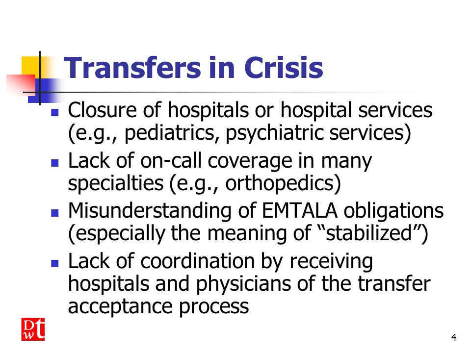 3 EMTALA and Patient Transfers Transfers by Sending Hospitals Detailed standards are set forth in statute, regulations and interpretive guidance Accep