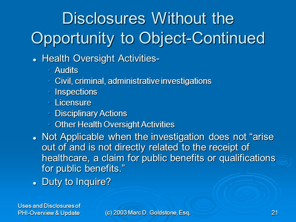 Uses and Disclosures of PHI-Overview & Update(c) 2003 Marc D. Goldstone, Esq.20 Disclosures Without the Opportunity to Object-Continued Victims of Abu