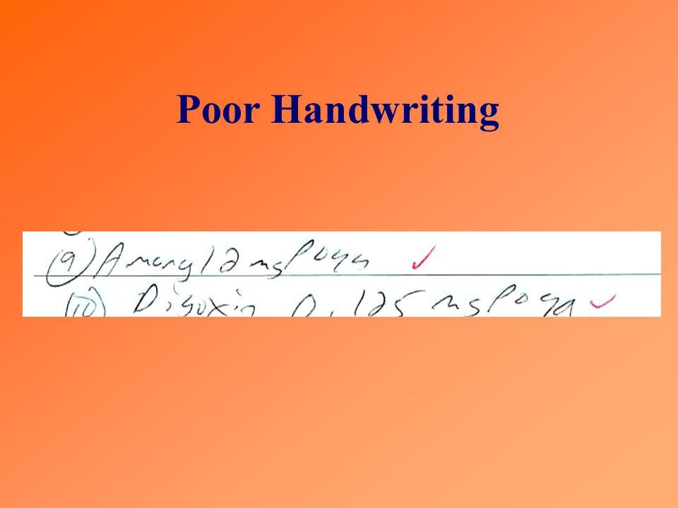 Poor Handwriting