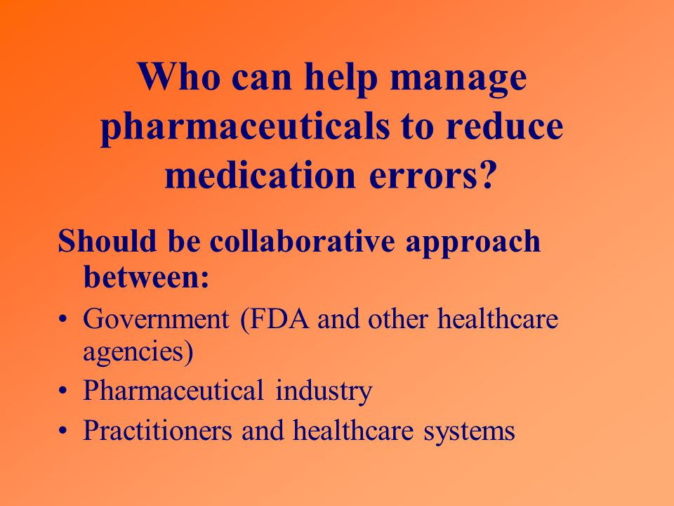 Who can help manage pharmaceuticals to reduce medication errors.