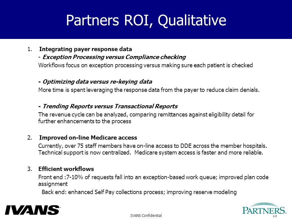 15IVANS Confidential Partners ROI, Qualitative 1.
