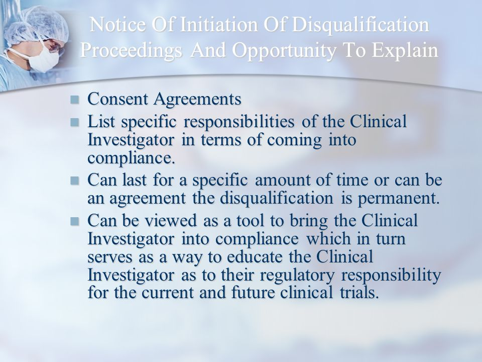 Notice Of Initiation Of Disqualification Proceedings And Opportunity To Explain Consent Agreements Consent Agreements List specific responsibilities o