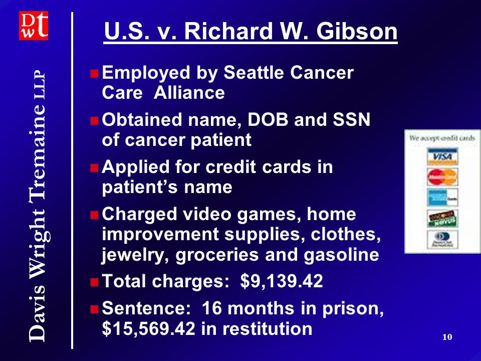 Davis Wright Tremaine LLP 10 U.S. v. Richard W.
