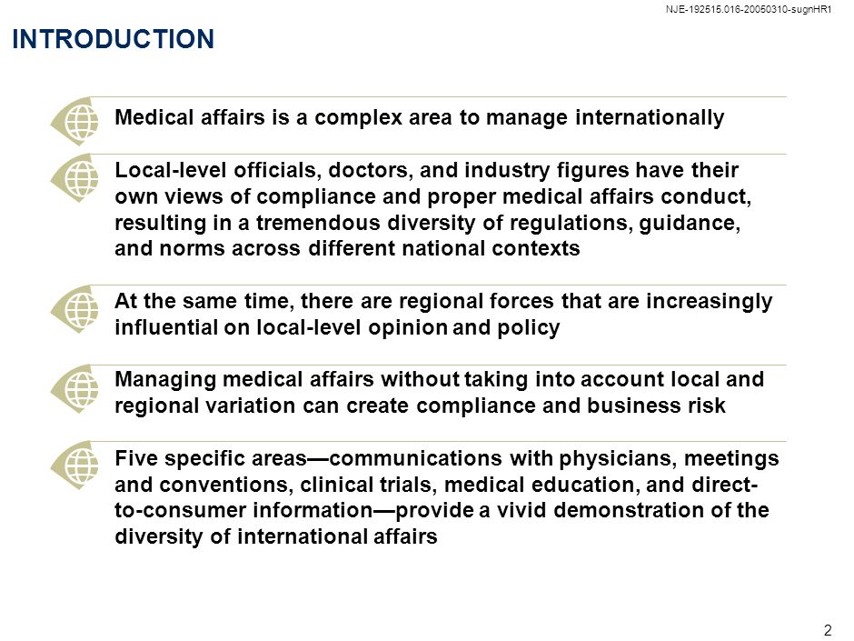 NJE-192515.016-20050310-sugnHR1 1 AGENDA Alexander Petersen, McKinsey & Company Stanley Bukofzer, Abbott Laboratories 4:45 5:00 5:15 A map of international medical affairs Managing the complexity – One perspective Questions from the audience