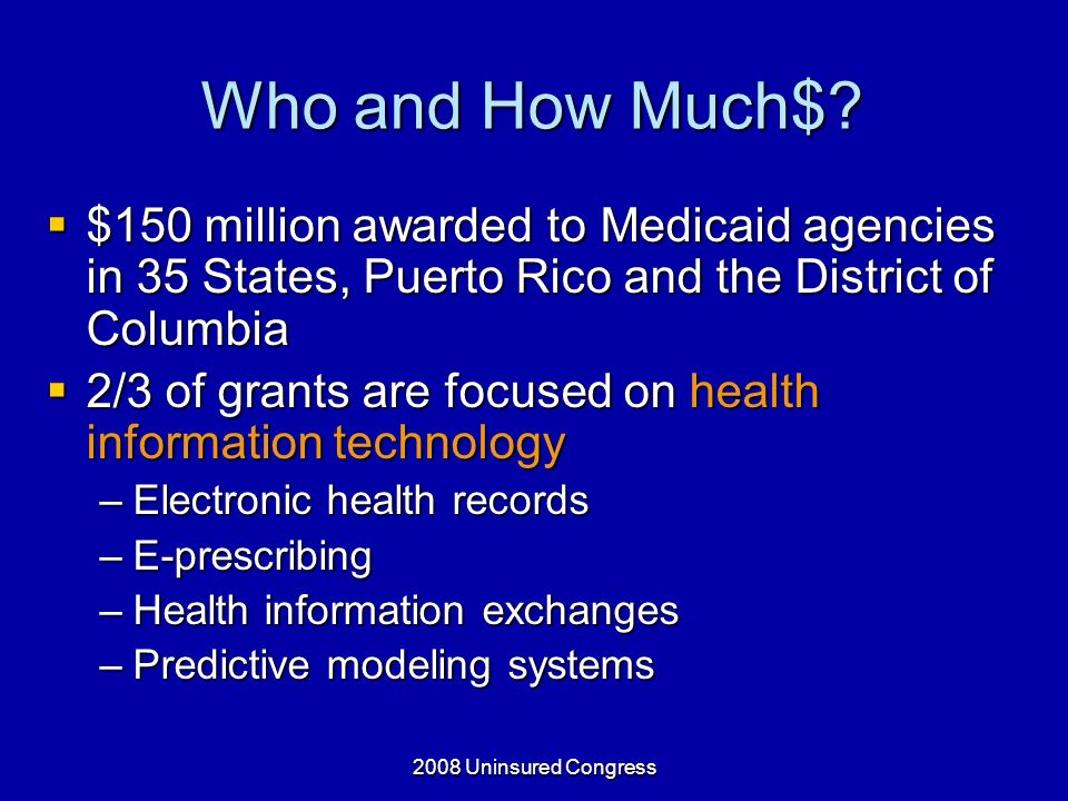 2008 Uninsured Congress Who and How Much$.