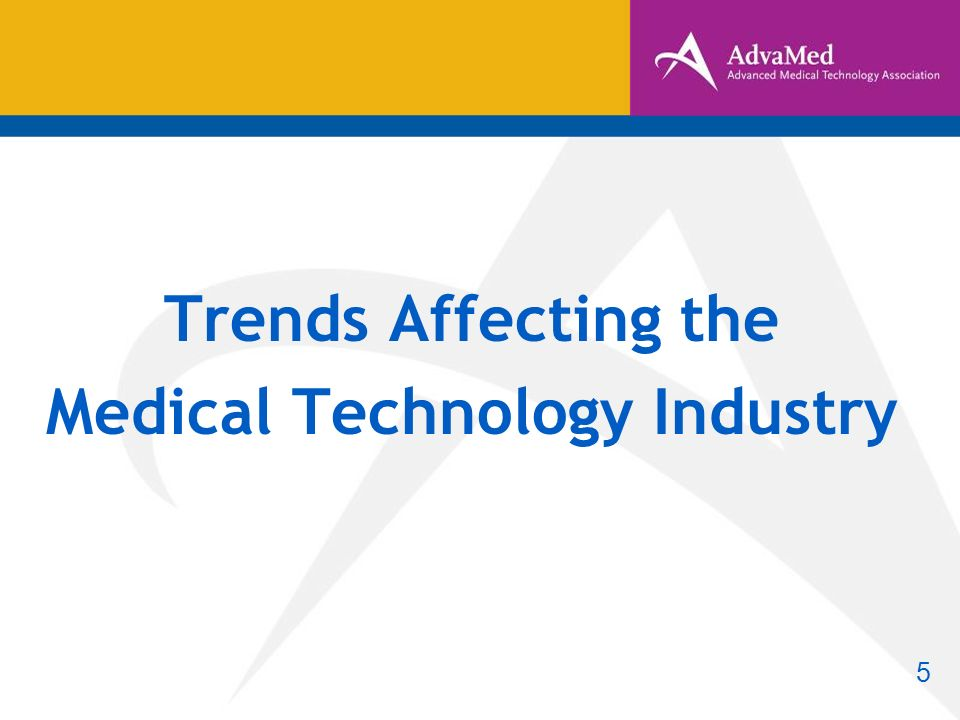 Trends Affecting the Medical Technology Industry 5