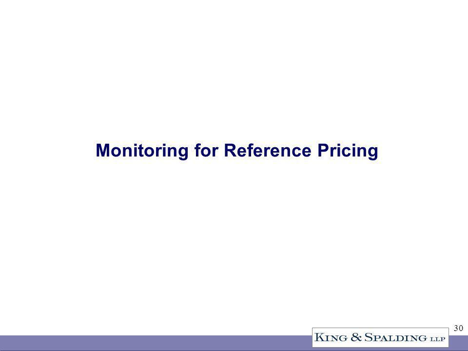 30 Monitoring for Reference Pricing