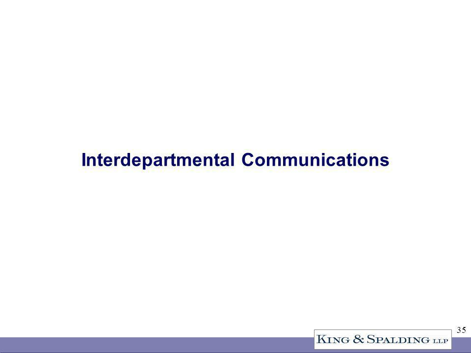 35 Interdepartmental Communications