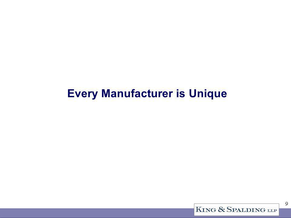 9 Every Manufacturer is Unique