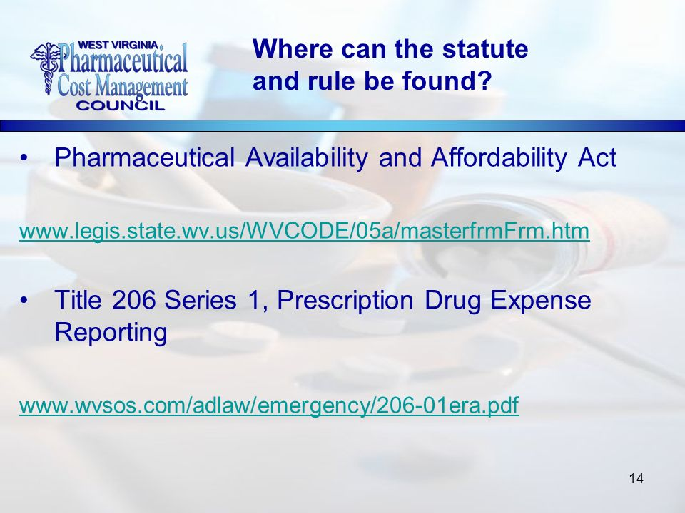 14 Pharmaceutical Availability and Affordability Act   Title 206 Series 1, Prescription Drug Expense Reporting   Where can the statute and rule be found