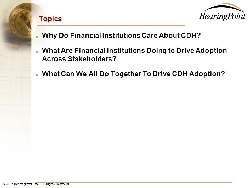Financial Institutions Role in Driving CDH Adoption September 14, 2006
