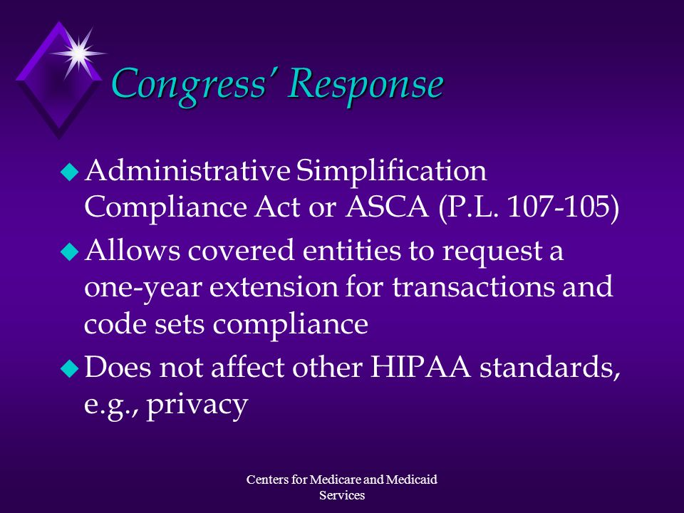 Centers for Medicare and Medicaid Services Model Compliance Plan Section C: Implementation Budget This question relates to the general financial impact of the HIPAA Electronic Health Care Transactions and Code Sets standards (45 C.F.R.
