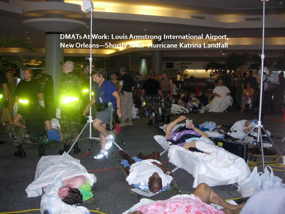 DMATs At Work: Louis Armstrong International Airport, New OrleansShortly After Hurricane Katrina Landfall