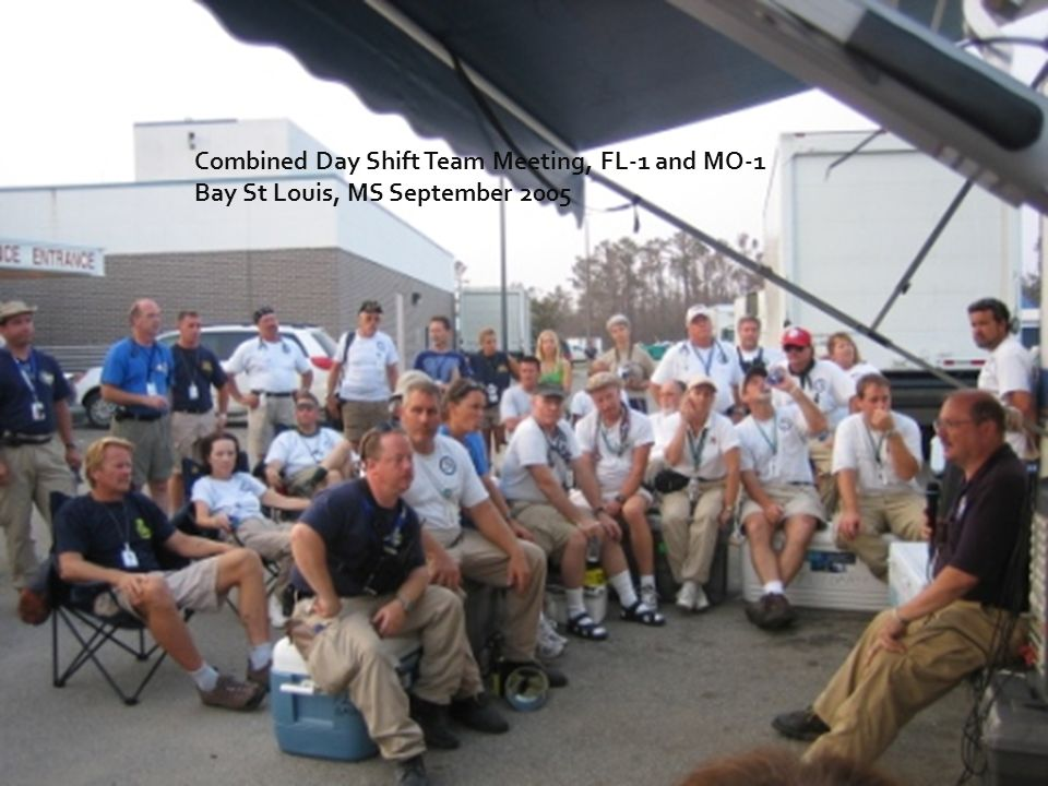 Combined Day Shift Team Meeting, FL-1 and MO-1 Bay St Louis, MS September 2005