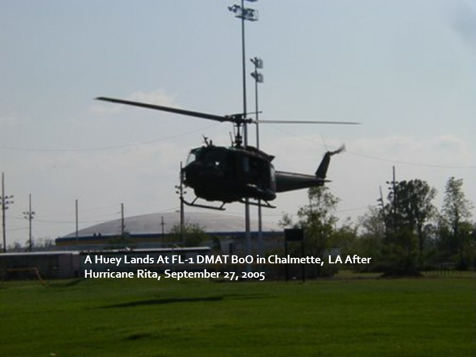 A Huey Lands At FL-1 DMAT BoO in Chalmette, LA After Hurricane Rita, September 27, 2005
