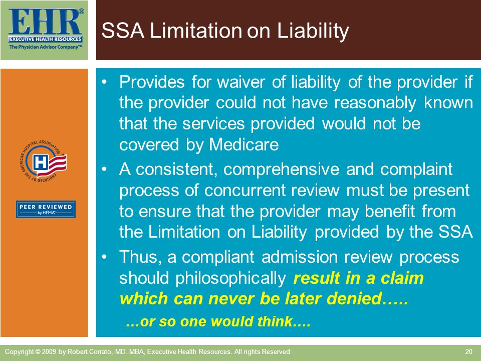 SSA Limitation on Liability Provides for waiver of liability of the provider if the provider could not have reasonably known that the services provide