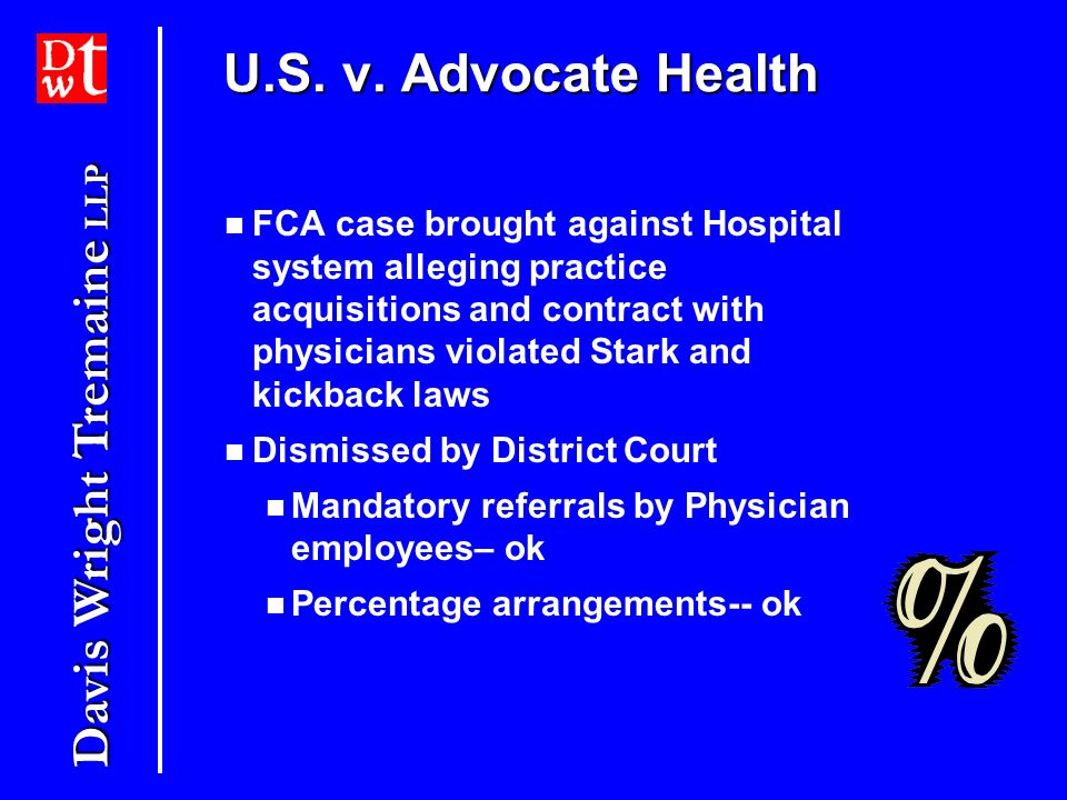 Davis Wright Tremaine LLP US ex rel Thompson v. HCA FCA whistleblower case based on HCAs relationships with Physicians Both Stark and Kickback allegat