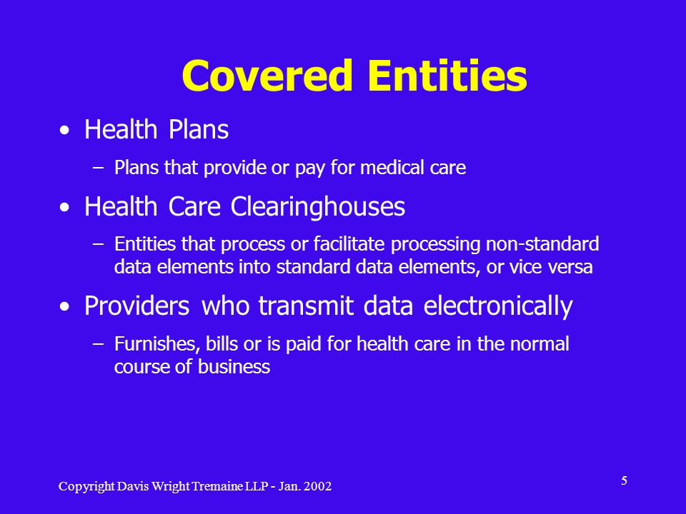 Copyright Davis Wright Tremaine LLP - Jan. 2002 96 Working with the HIPAA Privacy Manual and Forms