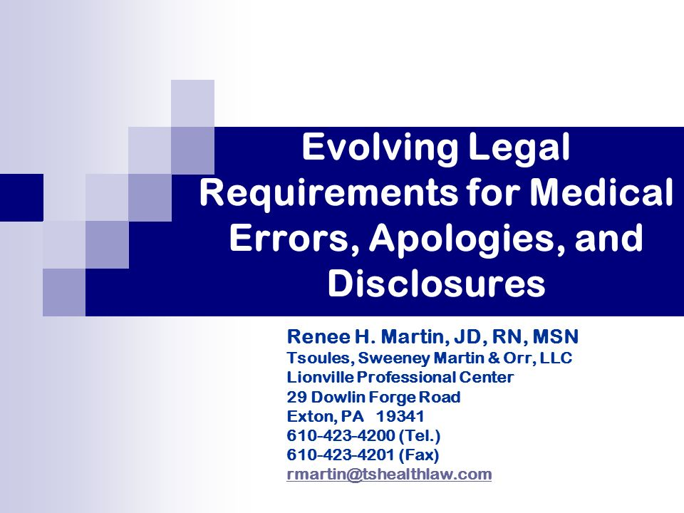 Evolving Legal Requirements for Medical Errors, Apologies, and Disclosures Renee H.