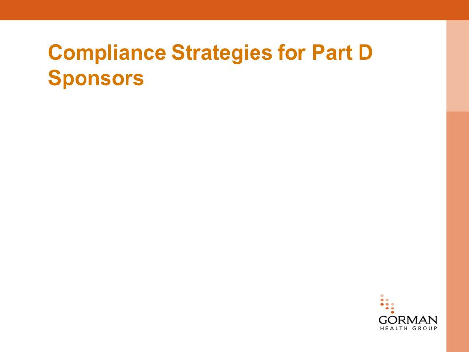 Compliance Strategies for Part D Sponsors