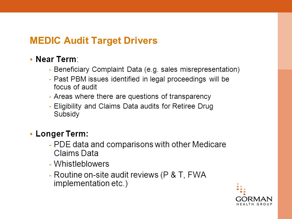 MEDIC Audit Target Drivers Near Term: - Beneficiary Complaint Data (e.g.