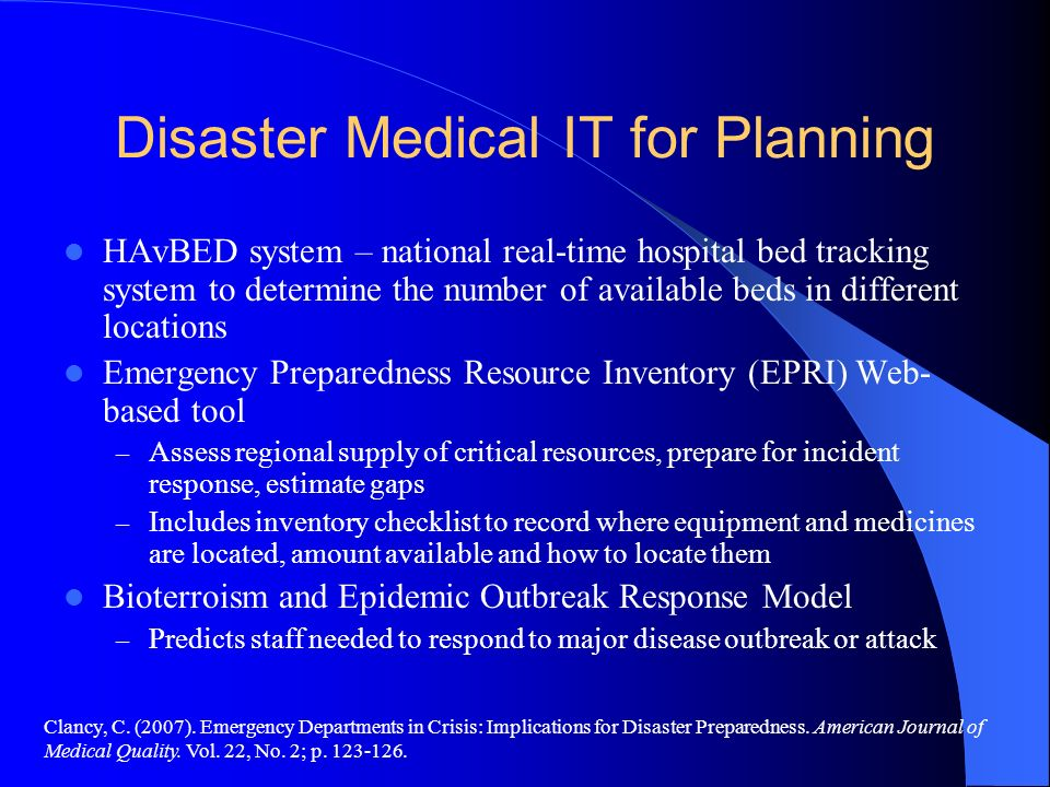 Disaster Medical IT for Planning HAvBED system – national real-time hospital bed tracking system to determine the number of available beds in differen
