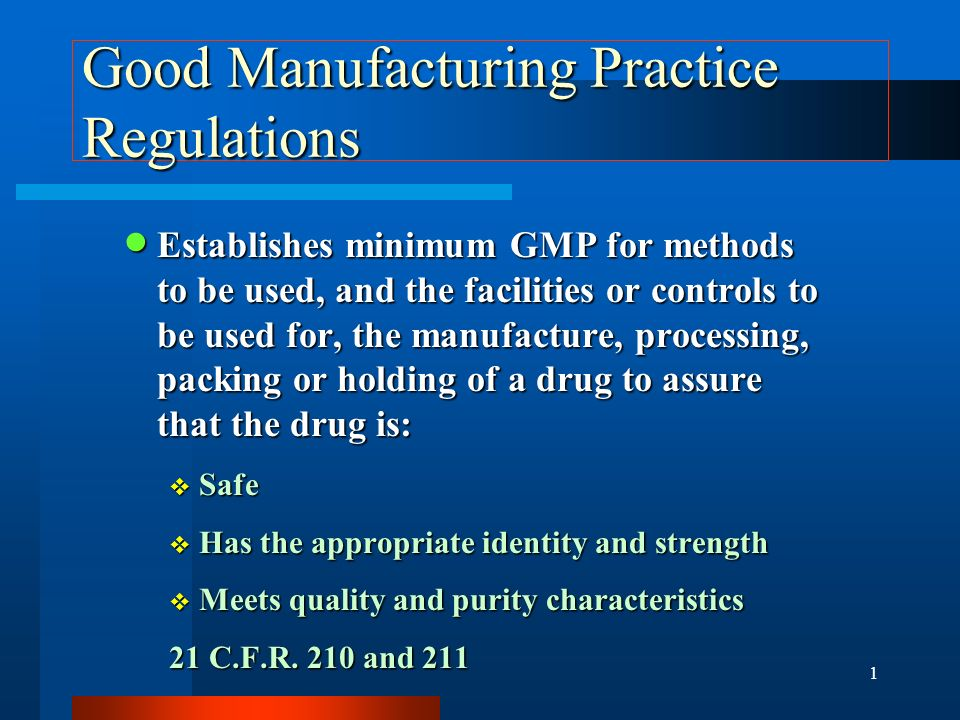 Good Manufacturing Practice (GMP) Compliance: GMPs EXPLAINED Presented by Raymond A. Bonner Nathan C. Sheers SIDLEY AUSTIN BROWN & WOOD, LLP Washingto
