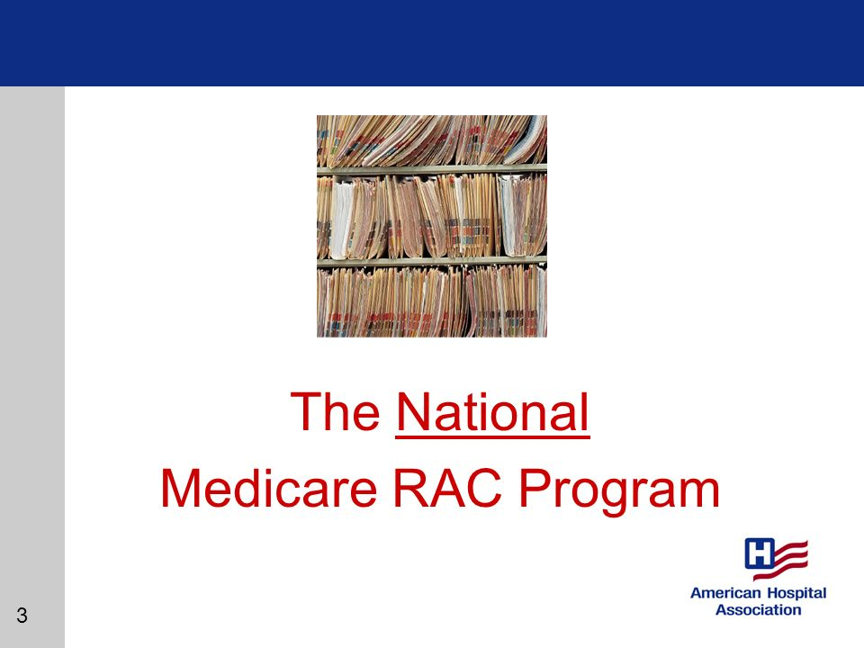 3 The National Medicare RAC Program