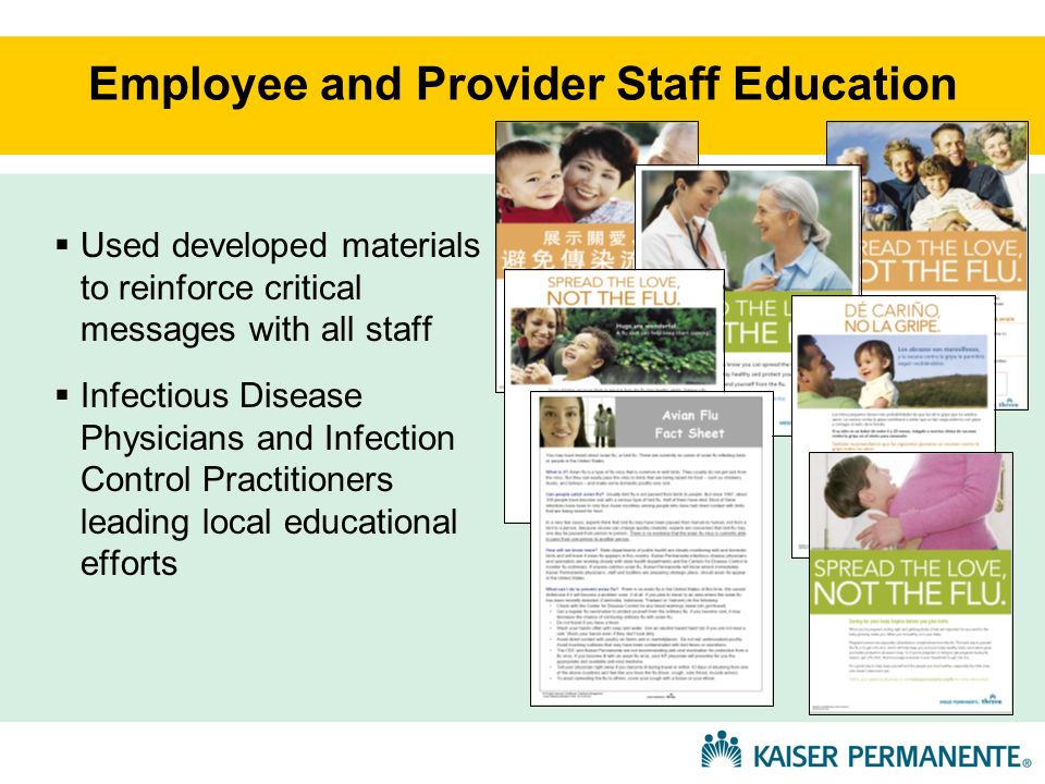 Employee and Provider Staff Education Used developed materials to reinforce critical messages with all staff Infectious Disease Physicians and Infecti