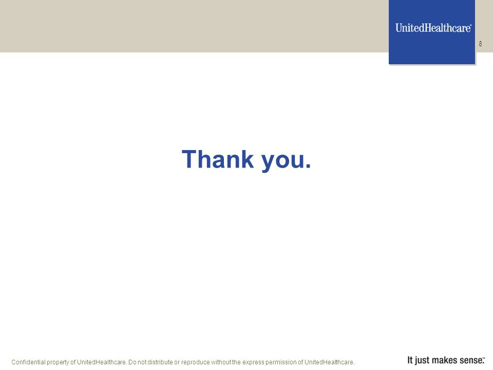 Confidential property of UnitedHealthcare.