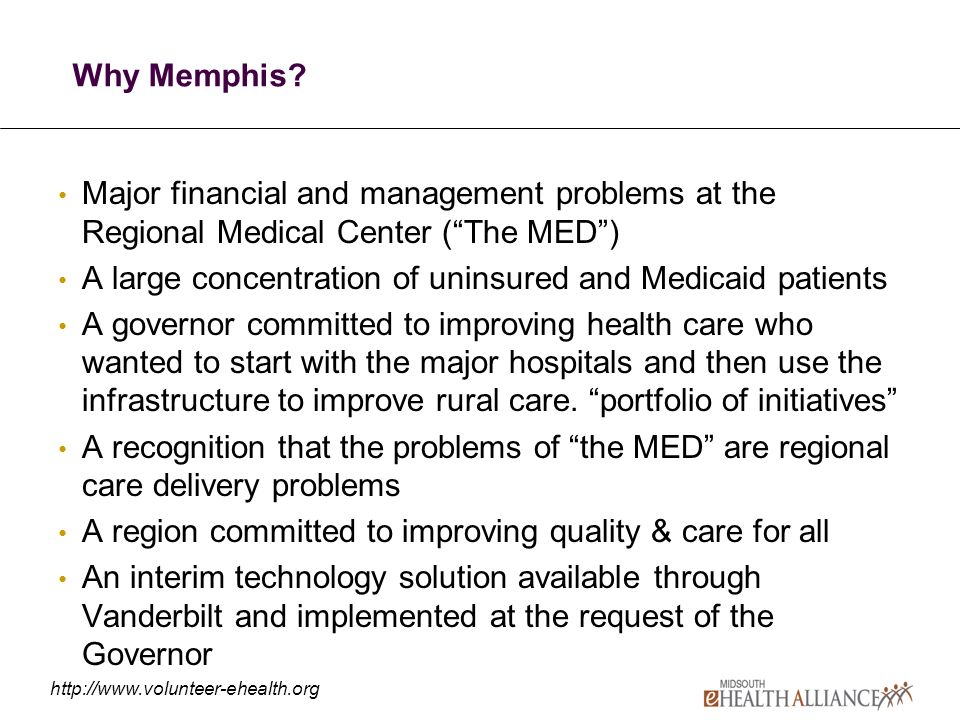 http://www.volunteer-ehealth.org Why Memphis.